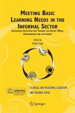 Meeting Basic Learning Needs in the Informal Sector (eBook, PDF)