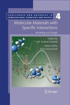 Molecular Materials with Specific Interactions - Modeling and Design (eBook, PDF)