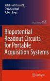 Biopotential Readout Circuits for Portable Acquisition Systems (eBook, PDF)