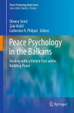 Peace Psychology in the Balkans (eBook, PDF)