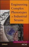 Engineering Complex Phenotypes in Industrial Strains (eBook, PDF)
