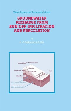 Groundwater Recharge from Run-off, Infiltration and Percolation (eBook, PDF) - Seiler, K. -P.; Gat, J. R.