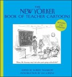 The New Yorker Book of Teacher Cartoons, Revised and Updated (eBook, ePUB)