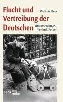 Flucht und Vertreibung der Deutschen (eBook, ePUB) - Beer, Mathias