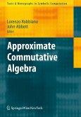 Approximate Commutative Algebra (eBook, PDF)