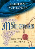 Der Pate von Florenz / Die Medici-Chroniken Bd.2 (eBook, ePUB)