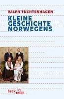 Kleine Geschichte Norwegens (eBook, ePUB) - Tuchtenhagen, Ralph