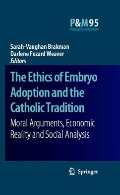 The Ethics of Embryo Adoption and the Catholic Tradition (eBook, PDF)