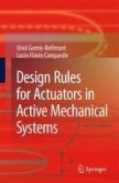 Design Rules for Actuators in Active Mechanical Systems (eBook, PDF)