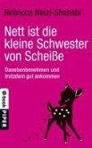 Nett ist die kleine Schwester von Scheiße (eBook, ePUB)
