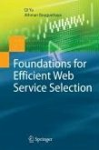 Foundations for Efficient Web Service Selection (eBook, PDF)