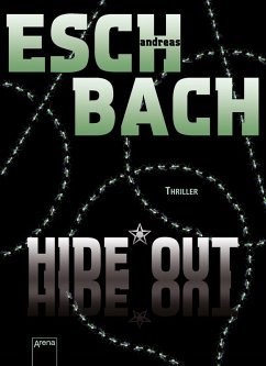 Hide*Out / Out Trilogie Bd.2 (eBook, ePUB) - Eschbach, Andreas