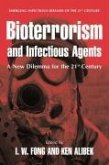Bioterrorism and Infectious Agents: A New Dilemma for the 21st Century (eBook, PDF)