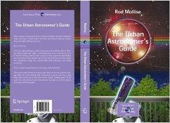 The Urban Astronomer's Guide (eBook, PDF) - Mollise, Rod