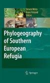 Phylogeography of Southern European Refugia (eBook, PDF)