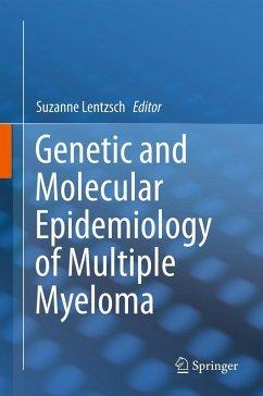 Genetic and Molecular Epidemiology of Multiple Myeloma (eBook, PDF)