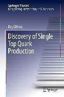 Discovery of Single Top Quark Production (eBook, PDF) - Gillberg, Dag