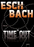 Time*Out / Out Trilogie Bd.3 (eBook, ePUB)
