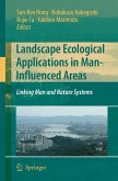 Landscape Ecological Applications in Man-Influenced Areas (eBook, PDF)