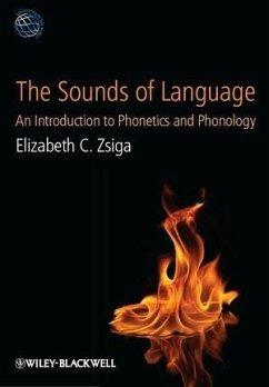 The Sounds of Language (eBook, PDF) - Zsiga, Elizabeth C.