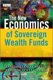 The New Economics of Sovereign Wealth Funds (eBook, ePUB)