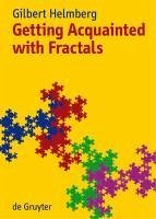 Getting Acquainted with Fractals (eBook, PDF) - Helmberg, Gilbert
