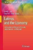 Latinos and the Economy (eBook, PDF)