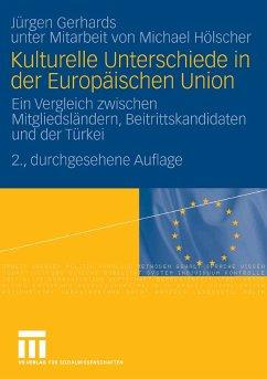 Kulturelle Unterschiede in der Europäischen Union (eBook, PDF) - Gerhards, Jürgen