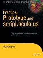 Practical Prototype and script.aculo.us (eBook, PDF) - Dupont, Andrew