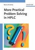 More Practical Problem Solving in HPLC (eBook, PDF)