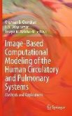 Image-Based Computational Modeling of the Human Circulatory and Pulmonary Systems (eBook, PDF)