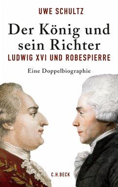 Der König und sein Richter (eBook, ePUB) - Schultz, Uwe