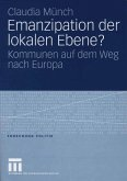 Emanzipation der lokalen Ebene? (eBook, PDF)
