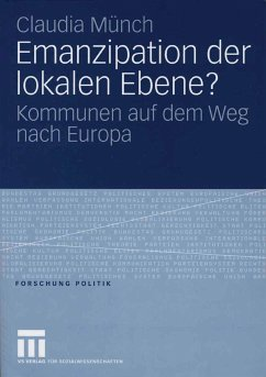 Emanzipation der lokalen Ebene? (eBook, PDF) - Münch, Claudia