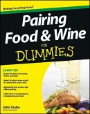 Pairing Food and Wine For Dummies (eBook, PDF)