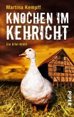Knochen im Kehricht / Kriminalistin Katja Klein Bd.4 (eBook, ePUB)