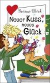 Neuer Kuss, neues Glück (eBook, ePUB)