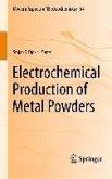 Electrochemical Production of Metal Powders (eBook, PDF)
