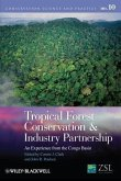 Tropical Forest Conservation and Industry Partnership (eBook, PDF)