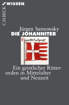 Die Johanniter (eBook, ePUB) - Sarnowsky, Jürgen