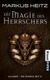 Die Magie des Herrschers / Ulldart - die dunkle Zeit Bd.5 (eBook, ePUB)