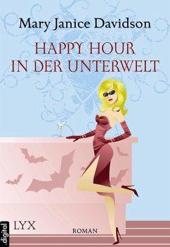 Happy Hour in der Unterwelt / Betsy Taylor Bd.3...