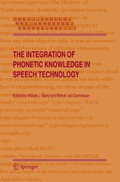 The Integration of Phonetic Knowledge in Speech Technology (eBook, PDF)