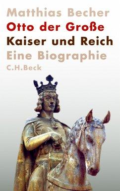 Otto der Große (eBook, ePUB) - Becher, Matthias