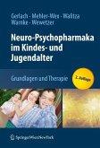 Neuro-Psychopharmaka im Kindes- und Jugendalter (eBook, PDF)
