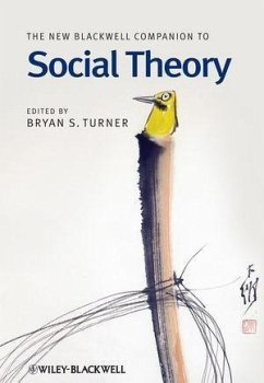 The New Blackwell Companion to Social Theory (eBook, PDF)