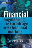 Financial Engineering and Arbitrage in the Financial Markets (eBook, ePUB)
