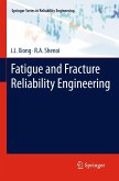 Fatigue and Fracture Reliability Engineering (eBook, PDF)