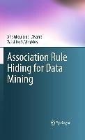 Association Rule Hiding for Data Mining (eBook, PDF) - Gkoulalas-Divanis, Aris; Verykios, Vassilios S.