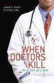 When Doctors Kill (eBook, PDF)